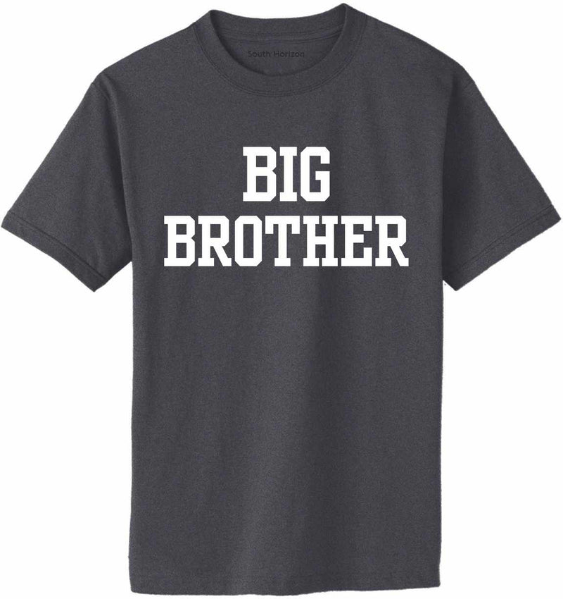 BIG BROTHER Adult T-Shirt