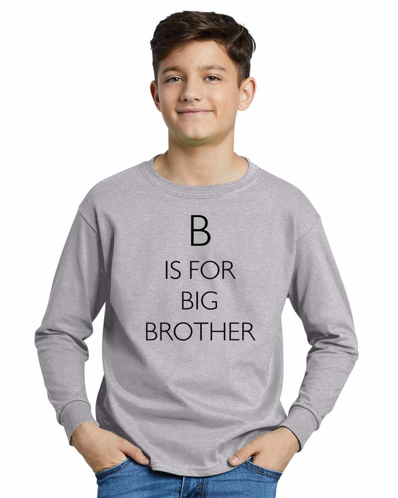 B is for Big Brother on Youth Long Sleeve Shirt