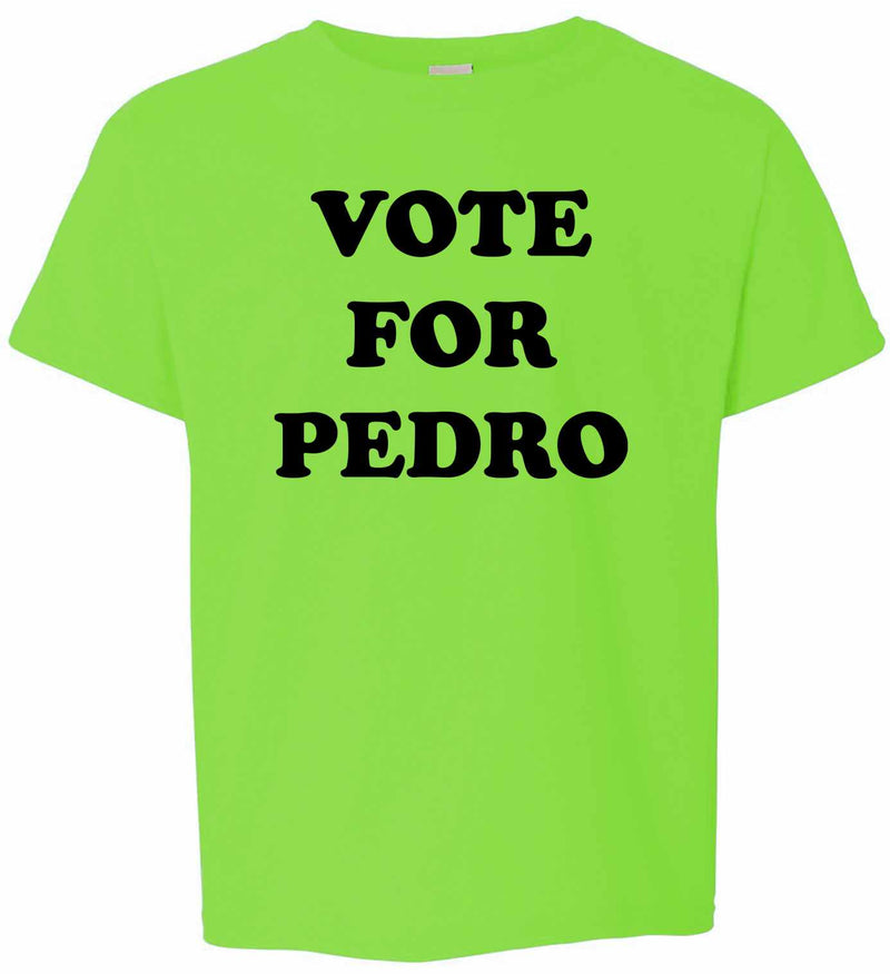 Vote For Pedro on Kids T-Shirt