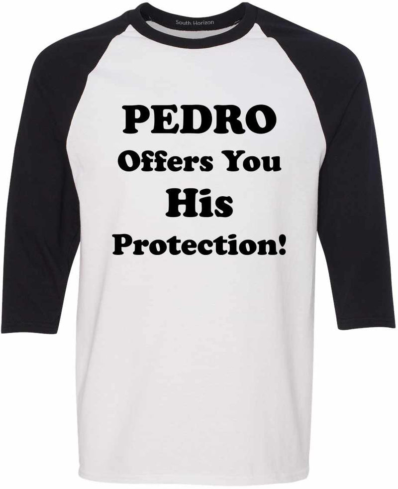 PEDRO OFFERS YOU HIS PROTECTION Adult Baseball