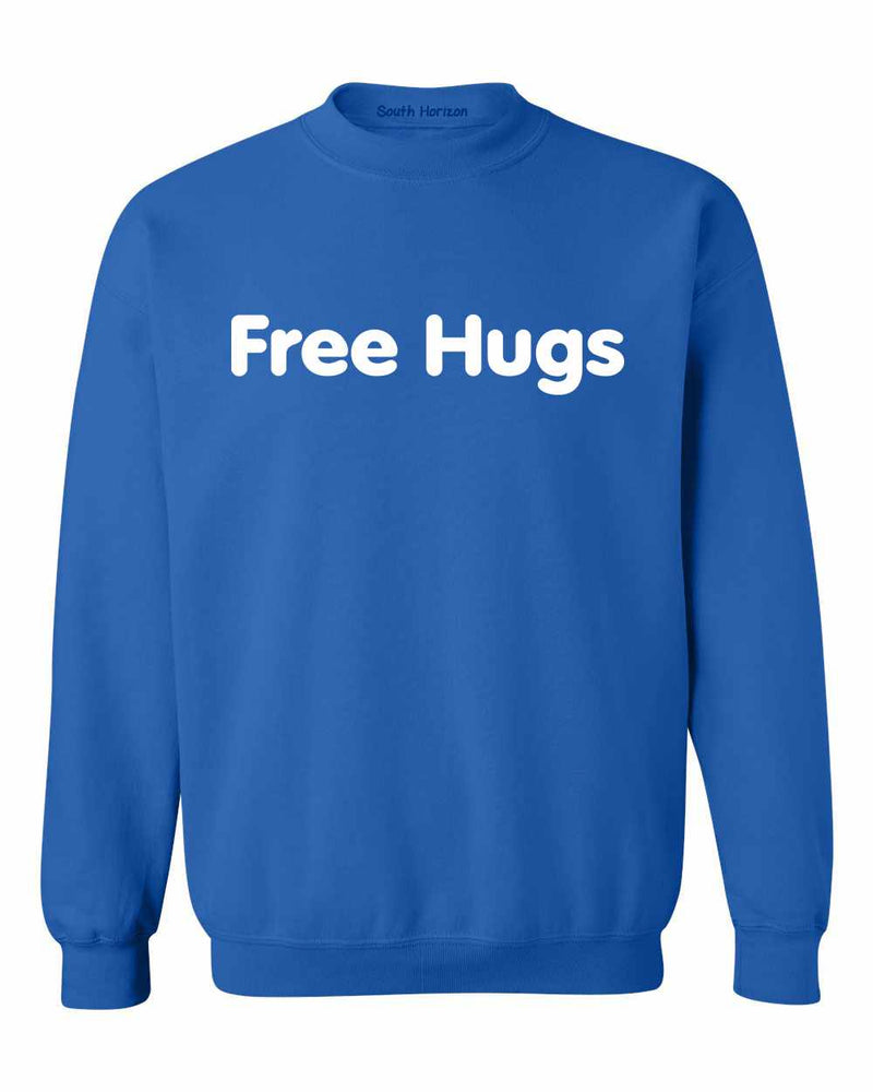 Free Hugs on SweatShirt