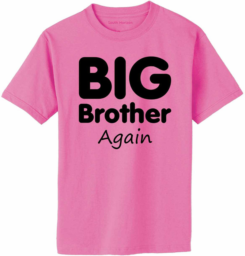 Big Brother Again Adult T-Shirt