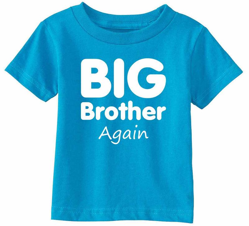 Big Brother Again Infant/Toddler