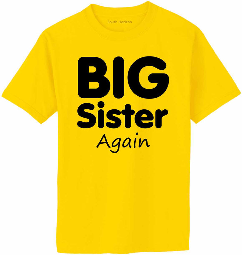 Big Sister Again Adult T-Shirt