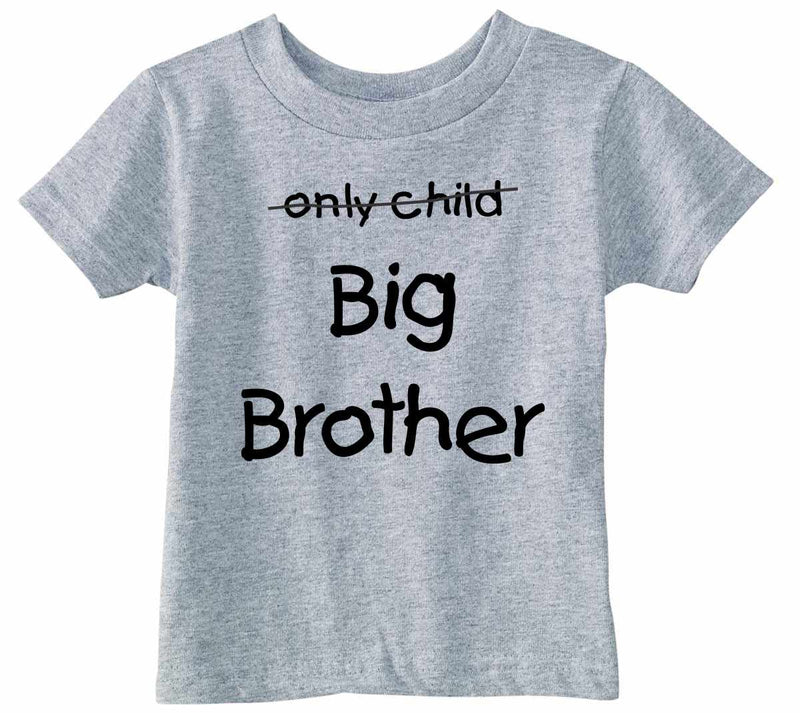 Only Child BIG BROTHER Infant/Toddler