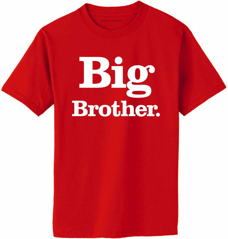 Big Brother (period) Adult T-Shirt
