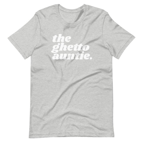 Yeaux Mama Athletic Heather / S The Ghetto Auntie Tee