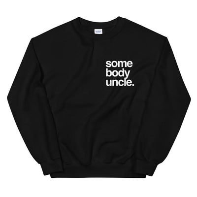 Yeaux Mama S Somebody Uncle Crewneck