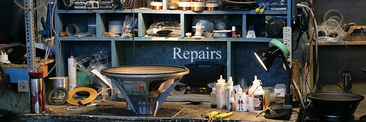 Repairs - If you've got broken speakers, you've come to the right place !