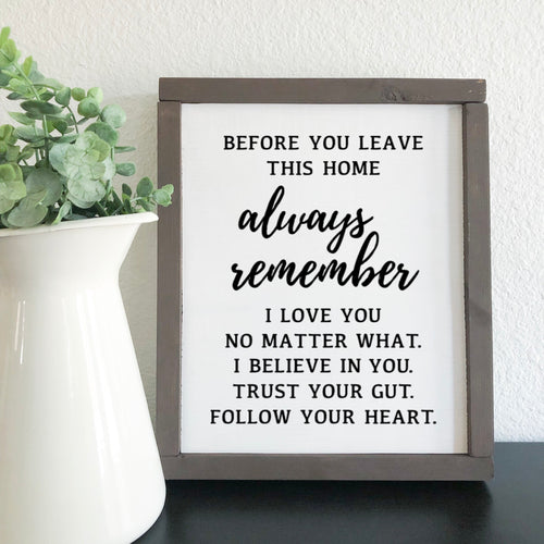 Always Remember Entryway Sign
