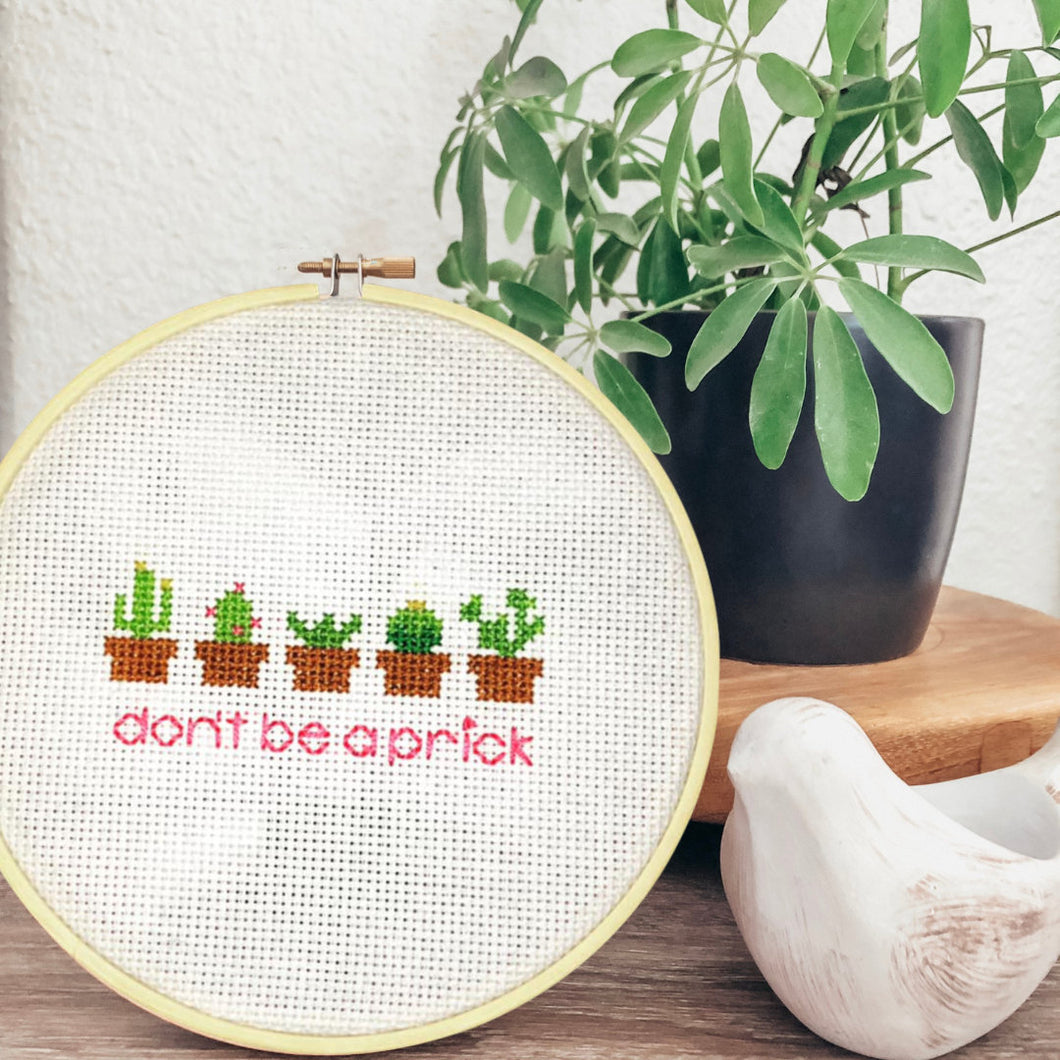 Don't Be a Prick Cross Stitch Decor