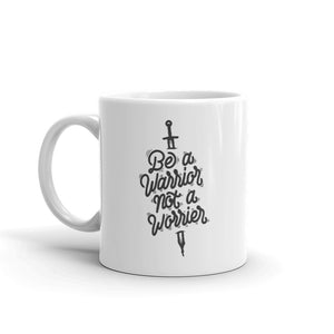 Be A Warrior Not A Worrier Coffee Mugs 350 ml
