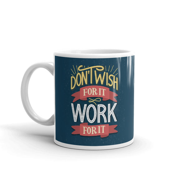 Work for it Coffee Mugs 350 ml
