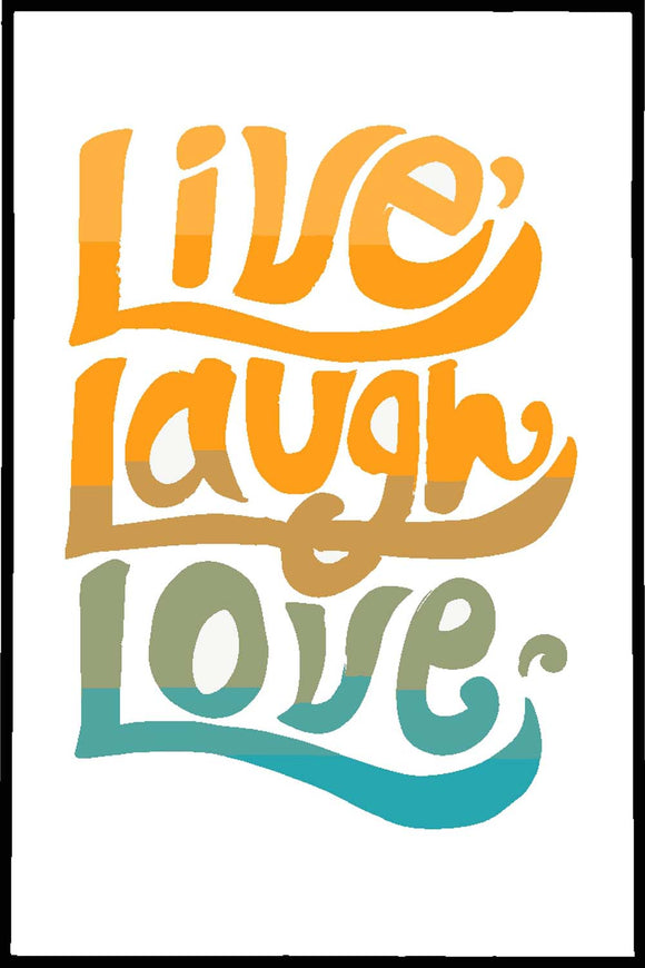 Live Laugh Love - Glass Framed Poster