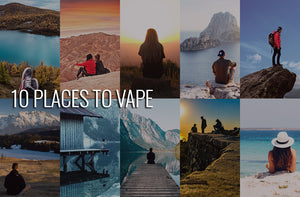 10 Places To Vape
