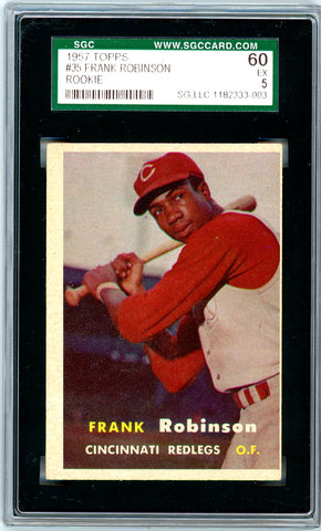 1957 Topps SGC GRADED 60 - Frank Robinson - Rookie - SOLD!