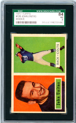 1957 Topps SGC GRADED 84 - John Unitas - Rookie
