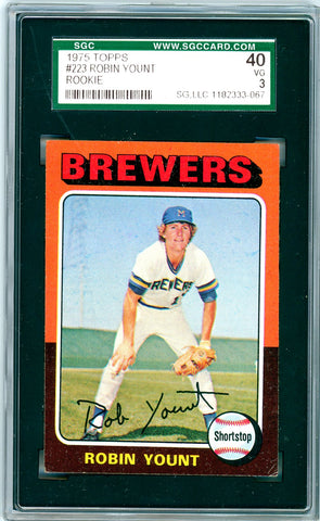 1975 Topps SGC GRADED 40 - Robin Yount - Rookie SOLD!