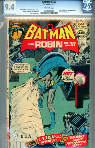 Batman #240  CGC graded 9.4 Neal Adams cover SOLD!