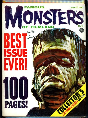 Famous Monsters of Filmland #013 CGC graded 7.5  - first 100 page issue SOLD!