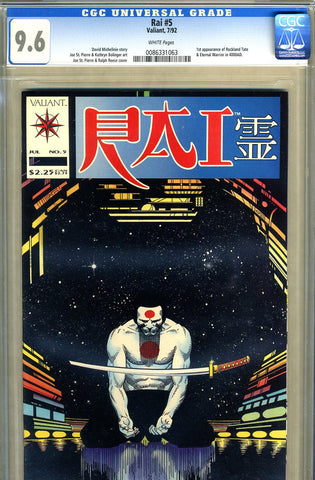 Rai #5   CGC graded 9.6 - first Eternal Warrior 4001 - SOLD!