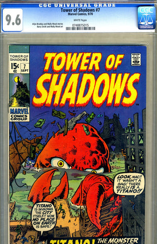 Tower of Shadows #7   CGC graded 9.6 - SOLD