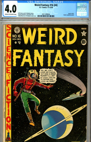 Weird Fantasy #16 (#4) CGC graded 4.0 used in SOTI SOLD!