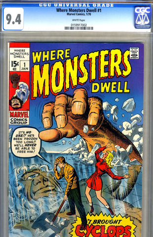 Where Monsters Dwell #1   CGC graded 9.4 - SOLD