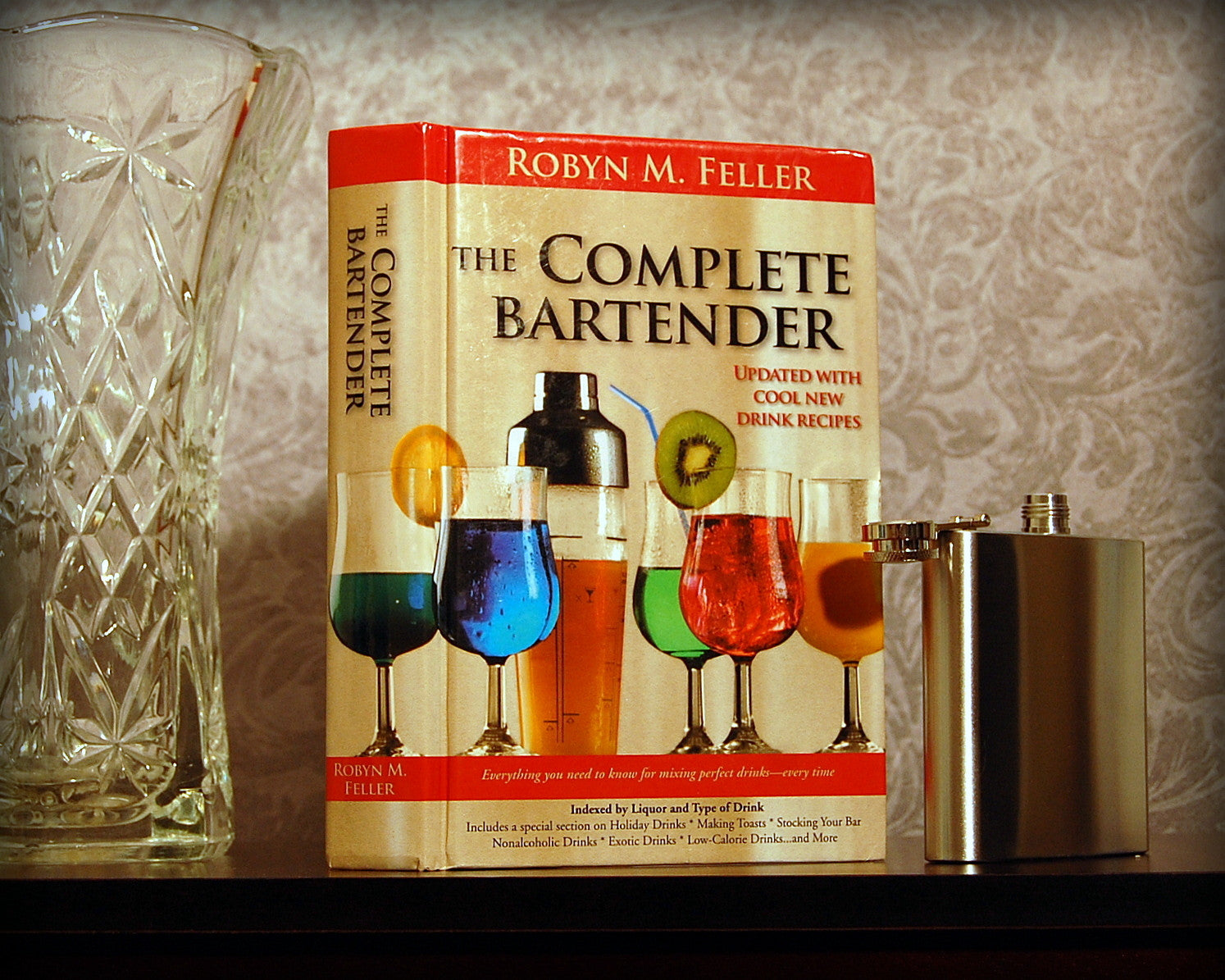 The Complete Bartender / Robyn Feller - Secret Safe Books  - 1