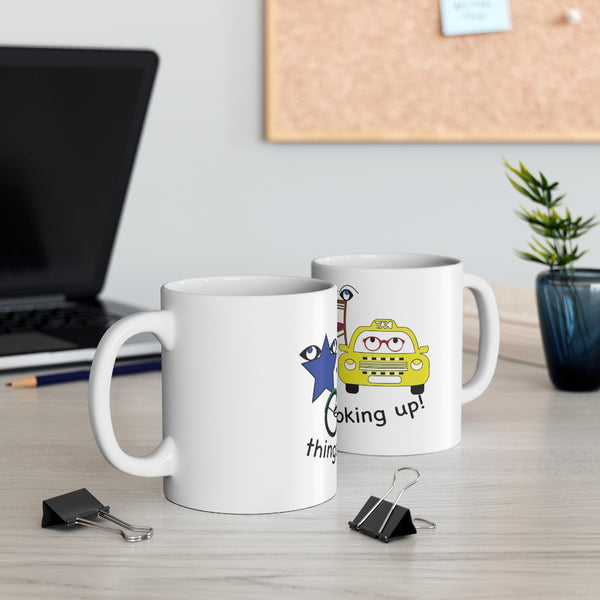 Things Are Looking Up - Ceramic Mug 11oz