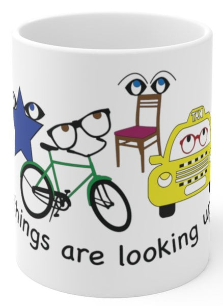 Things are looking up coffee mug