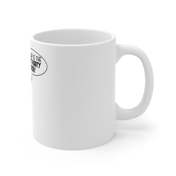 Worst Party Ever - Ceramic Mug 11oz