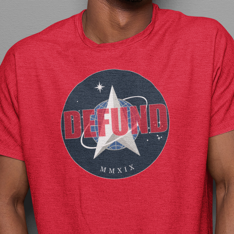Defund the Space Force t-shirt
