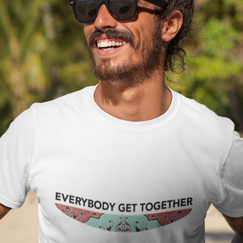 Everybody get together t-shirt