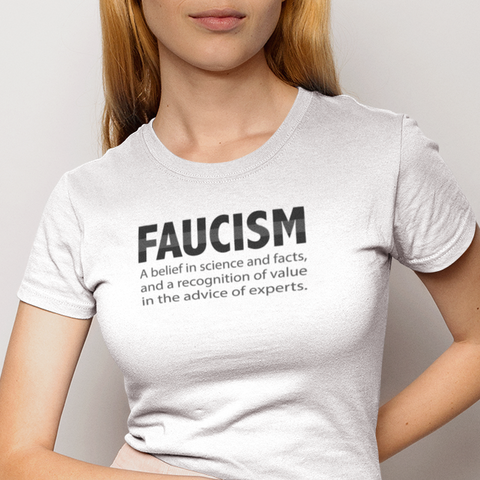 Faucism women's t-shirt