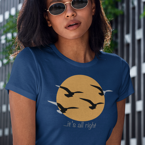 Here comes the sun, it's all right women's t shirt