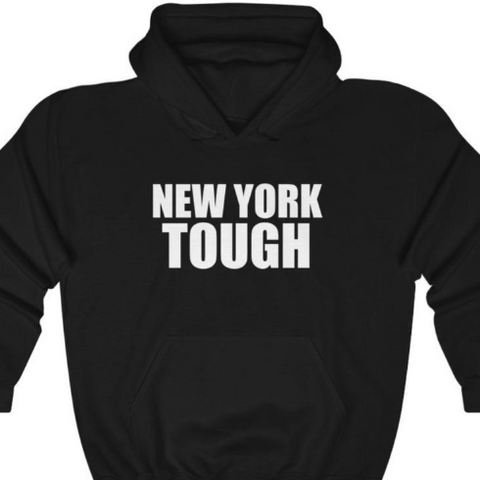 New York Tough - Unisex Hoodie