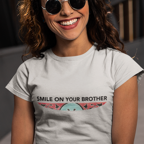 Smile on Your Brother women's t-shirt