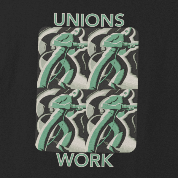 Labor union t-shirt