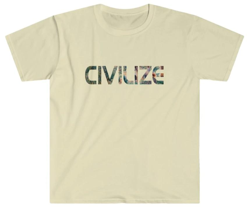 Civilize t-shirt