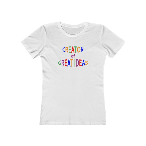 Creator of Great Ideas - Women's T-shirt