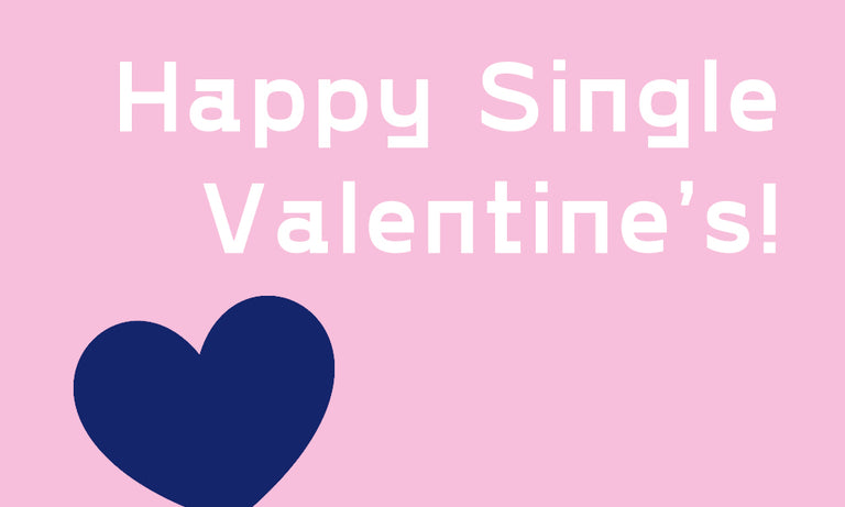 7 best ways to enjoy Valentine's day alone. Being single ain't that bad!