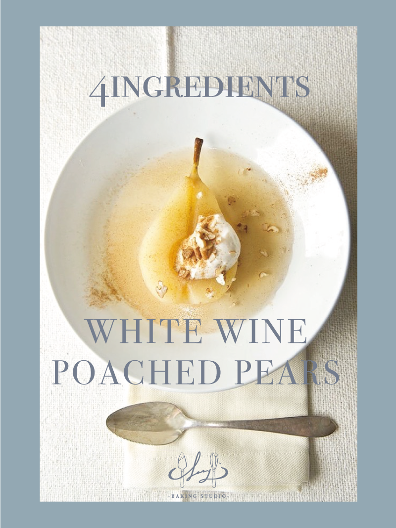 White Wine Poached Pears | Lazy Baking Studio | BakeAtHome Recipes | Hong Kong
