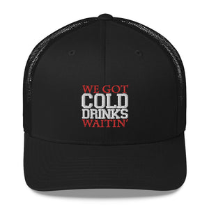 "Cold Drinks Waitin' ""Danny Style"" Trucker Cap"