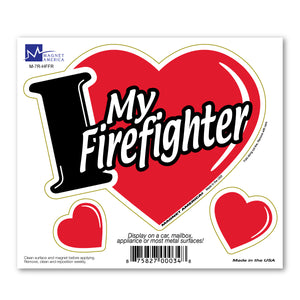 I Love My Firefighter