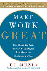 Make Work Great - Supercharge Your Team...