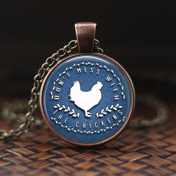 Don't Mess with the Chickens Necklace