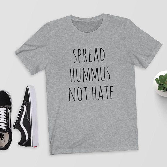 Spread Hummus Not Hate T-Shirt Variation 2