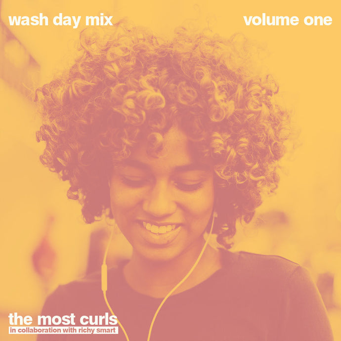 THE MOST Presents: The Wash Day Mix Tape
