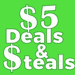 $5 Steals & Closeouts